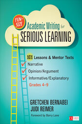 Fun-Size Academic Writing for Serious Learning by Gretchen S. Bernabei