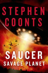 Saucer: Savage Planet by Stephen Coonts
