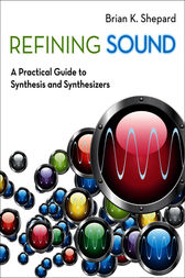 Refining Sound by Brian K. Shepard