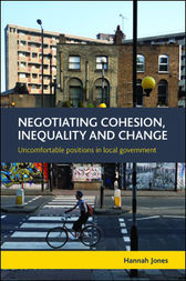 Negotiating cohesion, inequality and change by Hannah Jones