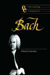 The Cambridge Companion to Bach by John Butt