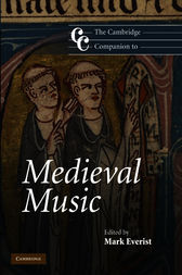 The Cambridge Companion to Medieval Music by Mark Everist