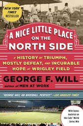A Nice Little Place on the North Side by George Will