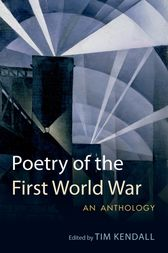 Poetry of the First World War by Tim Kendall
