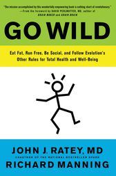 Go Wild by John J. Ratey