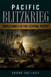 Pacific Blitzkrieg by Sharon Tosi Lacey