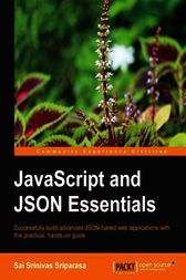 JavaScript and JSON Essentials by Sai Sriparasa