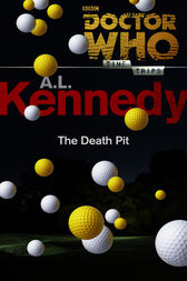 Doctor Who: The Death Pit (Time Trips) by A. L. Kennedy