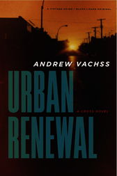 Urban Renewal by Andrew Vachss