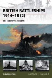 British Battleships 1914-18 (2) by Angus Konstam