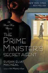 The Prime Minister's Secret Agent by Susan Elia Macneal