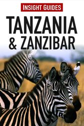 Insight Guides: Tanzania & Zanzibar by Insight Guides