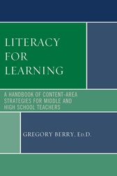 Literacy for Learning by Gregory Berry
