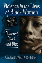 Violence in the Lives of Black Women by Carolyn West