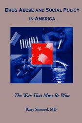 Drug Abuse and Social Policy in America (ebook) by Barry Stimmel ...