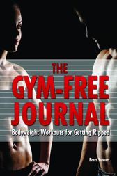 Gym-Free Journal by Brett Stewart