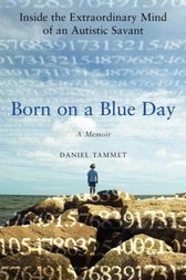 "a biography of daniel tammet the author of born on a blue day A visit and lecture by author daniel tammet is the one highlights of  tammet,  author of the bestselling ""born on a blue day"" will speak to  ""born on a blue  day,"" this year's required reading, is a memoir of tammet's life with."