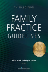 Family Practice Guidelines, Third Edition by Jill C. Cash