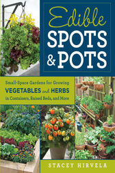 Edible Spots and Pots by Stavey Hiverla