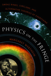 Physics on the Fringe by Margaret Wertheim