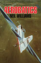 Aerobatics by Neil Williams
