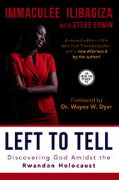 left to tell by immaculee ilibagiza essay This detailed literature summary also contains topics for discussion and a free quiz on left to tell: discovering god amidst the rwandan holocaust by immaculée ilibagiza immaculee ilibagiza's story is one of terror, loss and faith.