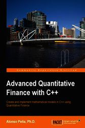 Advanced Quantitative Finance with C++ by Alonso Peña