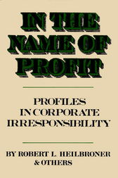 In the Name of Profit by Robert L. Heilbroner