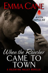 When the Rancher Came to Town by Emma Cane