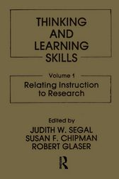 Thinking and Learning Skills by J. W Segal
