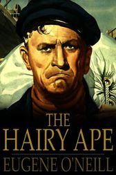 SparkNotes: The Hairy Ape: Context