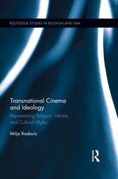 Transnational Cinema and Ideology by Milja Radovic