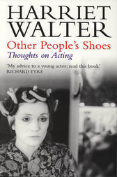 Other People's Shoes by Harriet Walter