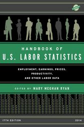 Handbook of U.S. Labor Statistics 2014 by Mary Meghan Ryan