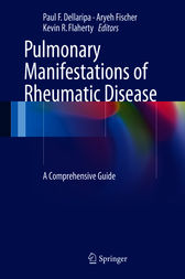 Pulmonary Manifestations of Rheumatic Disease by Paul F. Dellaripa