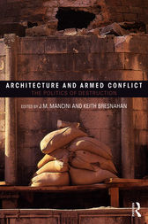 Architecture and Armed Conflict by JoAnne Mancini