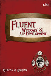 Fluent Windows 8.1 App Development by Rebecca M. Riordan