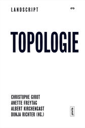 Landscript 3: Topologie by Christophe Girot