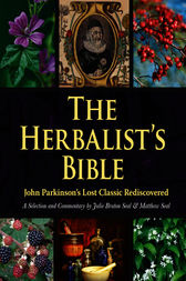 The Herbalist's Bible by Julie Bruton-Seal