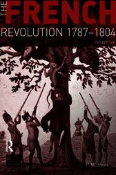 The French Revolution 1787-1804 by P. M. Jones