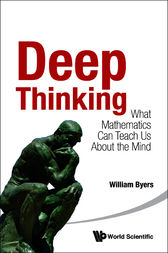 Deep Thinking by William Byers