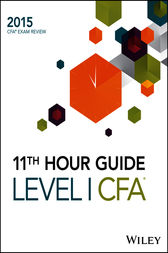 Wiley 11th Hour Guide for 2015 Level I CFA by Wiley