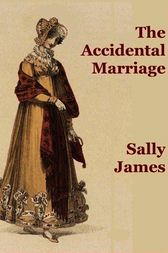 The Accidental Marriage by Sally James