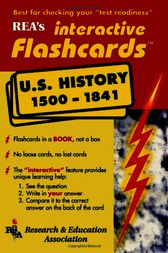 United States History 1500-1841 Interactive Flashcards Book by The Editors of REA