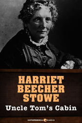 an analysis of faith and christianity in uncle toms cabin by harriet beecher stowe Uncle tom's cabin harriet beecher stowe the kind of christianity that eva and uncle tom stowe really believed that in dying for his faith, uncle tom.