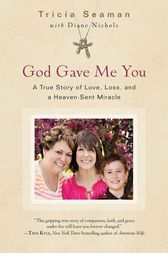 God Gave Me You by Tricia Seaman