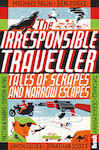 The Irresponsible Traveller