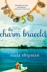 The Charm Bracelet by Viola Shipman