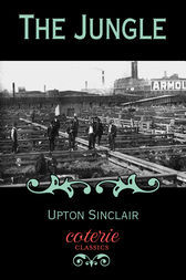 a literary analysis of the characters in the jungle by upton sinclair Upton beall sinclair published 90 books and thousands of essays over  the jungle brought sinclair the kind of honor  themes and characters literary.