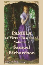 """the issue of virtue in richardsons pamela In the novel """"pamela or virtue rewarded by samuel richardson,  the only  matter left for these girls to consider is how they can begin acting."""